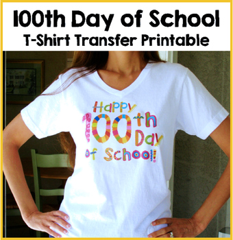 picture regarding Printable Tshirt Transfers named 100th Working day of College or university T-Blouse Shift FREEBIE