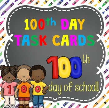 100th Day of School Task Cards - 24 Cards
