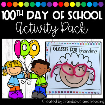 100th Day of School Theme Pack