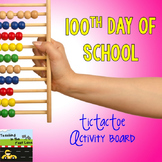 100th Day of School TicTacToe Choice Board
