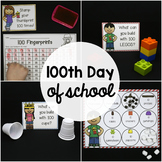100th Day of School Activities - EDITABLE