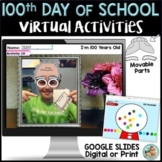 100th Day of School VIRTUAL | Google Slides PRINT OPTION