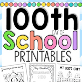 100th Day of School Activities Printables - FIRST AND SECO