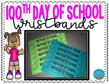 100th Day of School Wristbands
