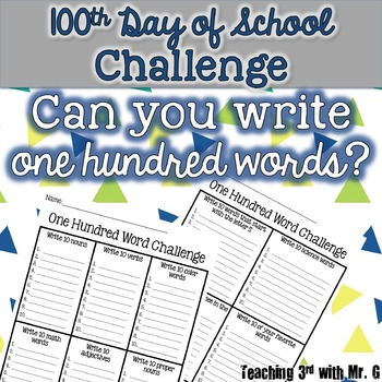 100th Day of School Challenge: Write 100 words freebie! Writing Activity