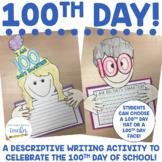 100th Day of School {Writing Craftivity}