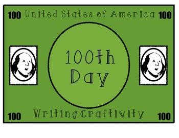 100th Day of School Writing Craftivity Craft One Hundred Dollar Bill  Money