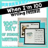 100th Day of School Writing Freebie