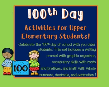 100th Day of School Writing, Math, and Vocabulary #100thday