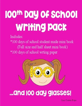 100th Day of School Writing Pack-and Glasses!
