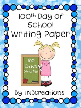100th Day of School Writing Paper