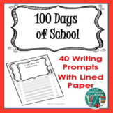 100th Day of School Writing Paper with 40 Different Writing Prompts