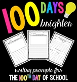 100th Day of School: Writing Prompts