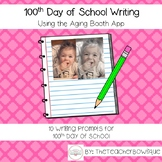 100th Day of School Writing Using the Aging App