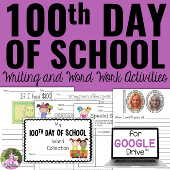 100th Day of School Writing and Word Work Activities