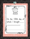100th Day of School  Writing for Kindergarten and First Grade