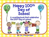 100th Day of School (a counting book to celebrate 100th day of school)