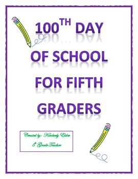 100th Day of School for Fifth Graders