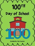 100th Day of School printable activity worksheets (6 pages)