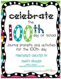 100th Day of school Resources and activities for math and writing
