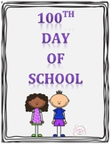 100th Day of school Writing & Math activity
