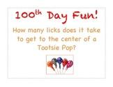 100th Day/Tootsie Pop