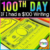 100th Hundredth Day of School Differentiated Writing If I