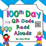 100th day QR Code Read Alouds