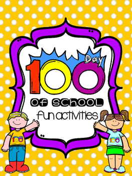 100th day fun activities for K, Pre K and 1st CCSS aligned