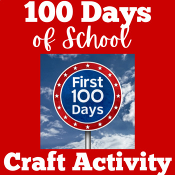 100th Day of School Activity Craft
