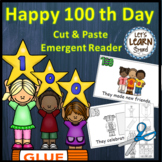 100th Day of School, Emergent Reader, Cut, Paste, 100 Days of School Activities