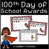 100th day of school Awards- Super Hero Themed Award Certificates
