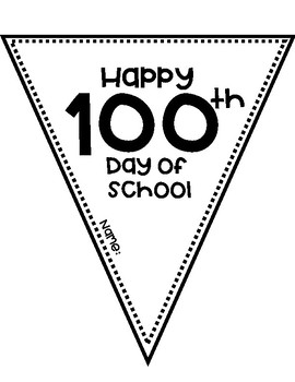 100th day of school Banner!