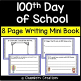 100th day of school - Mini Book with writing pages!