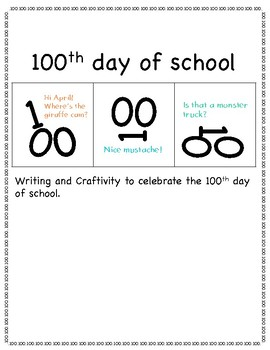 100th day of school NO PREP art  and writing craftivity