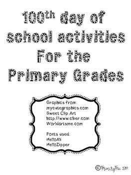 100th day of  school activities For the  Primary Grades