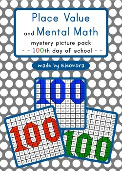100th day of school - elementary math mystery picture pack  - differentiated