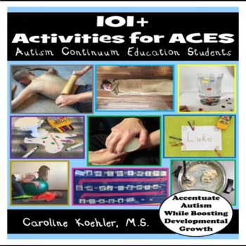 101+ Activities for ACES: Autism Continuum... by Caroline Koehler ...