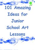 ART. Junior School Art Lesson Ideas