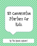 101 Conversation Starters for Kids