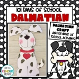 101st Day of School: Dalmatian Crafts: 100 Days of School: February Crafts