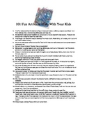 101 Fun Art Ideas to do With Your Kids