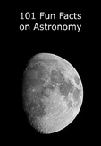 101 Fun Facts on Astronomy