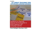 101 Great Teaching Tips for English Language Learners K to Adult