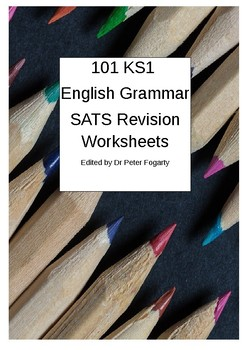 101 KS1 Grammar SATs Revision Worksheets - Perfect for Homework and Revision