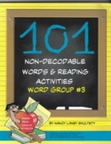 101 Non-Decodable Words and Reading Activities Word Group #3