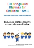 101 Songs & Rhymes for Children–Sheet Music Supporting the