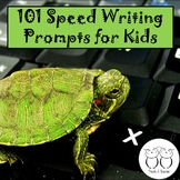 101 Speed Write Prompts for Kids--High Interest Fun Journal Topics--No Prep