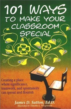 101 Ways to Make Your Classroom Special (Signed, 1st Edition)