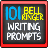 Bell-Ringer Journal/Writing Prompts (101 Total)